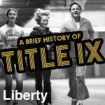 A Brief History of Title IX